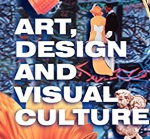 ART DESIGN & VISUAL CULTURE